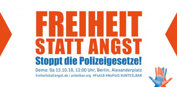Freiheit statt Angst – Stoppt die Polizeigesetze! | #unteilbar am 13 ...